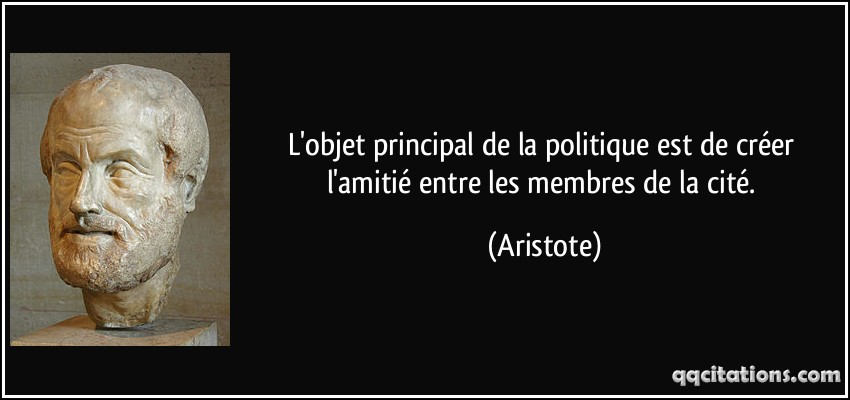 Connu La politique, pour quoi ? Citation du jour d'Aristote  SG86